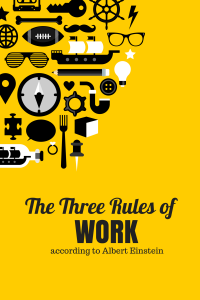 Three Rules of Work